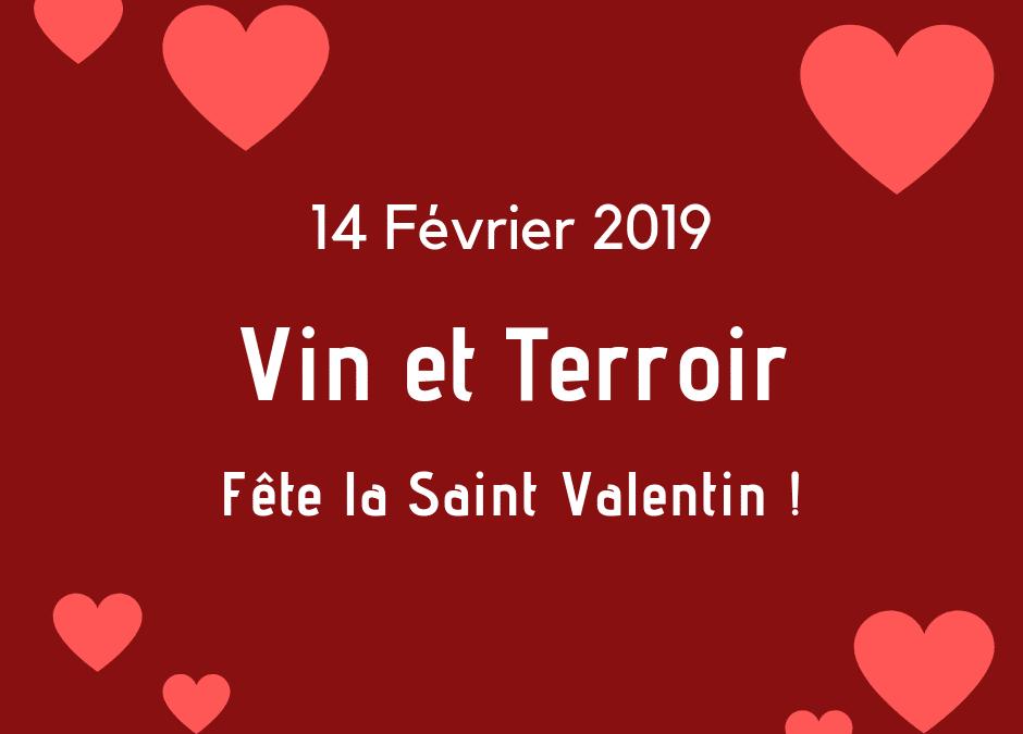 Saint Valentin chez Vin et Terroir